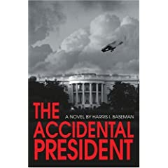 The Accidental President: How Toxins Make Us Sick and Corporations Profit From Our Illness