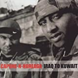 echange, troc Capone-N-Noreaga - Irak To Kuwait