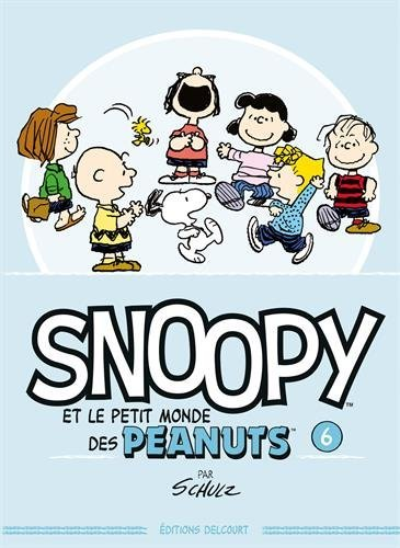 snoopy-et-le-petit-monde-des-peanuts-t06-delcontrebande