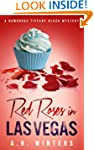 Red Roses in Las Vegas: A Humorous Ti...