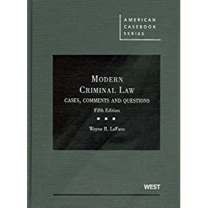 Modern Criminal Law: Cases, Comments and Questions, 5th (American Casebooks) ebook