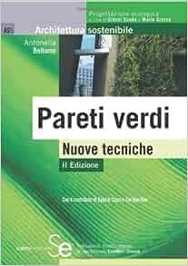 Pareti verdi. Nuove tecniche: 9788851305956: Amazon.com: Books