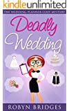 Deadly Wedding (The Wedding Planner Cozy Mystery Book 1)