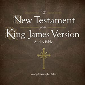 The King James Version of the New Testament Audiobook