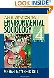 An Invitation to Environmental Sociology