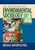 img - for An Invitation to Environmental Sociology book / textbook / text book