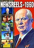 Newsreels of 1960