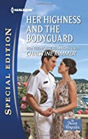 Her Highness and the Bodyguard (Harlequin Special Edition)