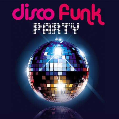 Disco Funk Party - Disco Funk Party