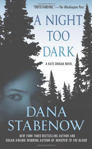 Image of A Night Too Dark: A Kate Shugak Novel (Kate Shugak Novels)