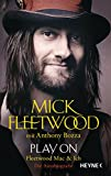 Play on: Fleetwood Mac und ich. Die Autobiografie (German Edition)