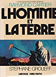 img - for L'Homme et la terre (Collection Maitrise du monde) (French Edition) book / textbook / text book