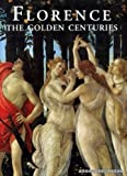 img - for Florence; The Golden Centuries book / textbook / text book