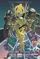 Avengers Volume 3: Prelude to Infinity (Marvel Now)