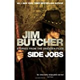 "Side Jobs: Stories from the Dresden Filesvon ""Jim Butcher"""