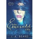 The Emerald City (Osland Trilogy Book 1) ~ J.A. Beard