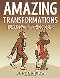 Amazing Transformations: Human Evolution Coloring