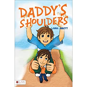 Daddy's Shoulders | [Laura Abbott]