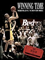 Winning Time: Reggie Miller vs. The New York Knicks [HD]