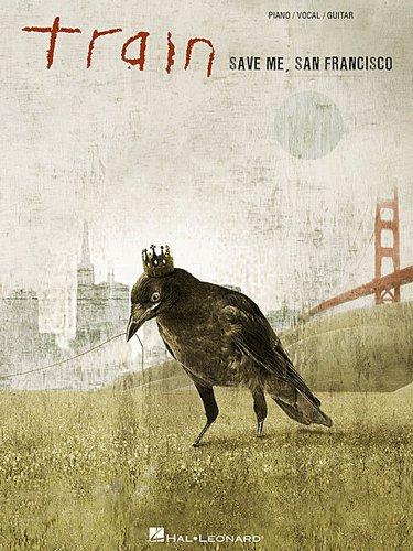 Train - Save Me, San Francisco - Piano/ Vocal/ Guitar Artist Songbook