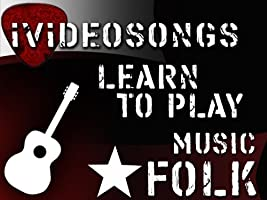 Learn To Play Folk Music Volume 1