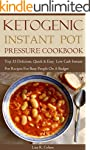 Ketogenic Instant Pot Pressure Cookbo...
