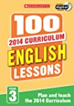 100 English Lessons: Year 3 (100 Less...