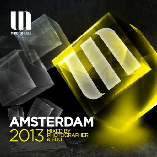 VA-Monster Tunes Amsterdam 2013 (Mixed By Photographer and EDU)-MTDC038-WEB-2013-JUSTiFY Download