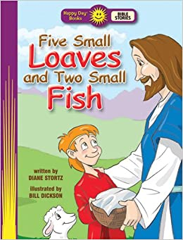 five small loaves and two small fish happy day books