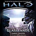 Halo: Glasslands (       UNABRIDGED) by Karen Traviss Narrated by Euan Morton