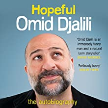 Hopeful (       UNABRIDGED) by Omid Djalili Narrated by Omid Djalili