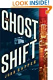 The Ghost Shift: A Novel