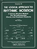 Logical Approach to Rhythmic Notation Vol 2 (Percussion Solos & Collections, Workbook)
