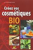 Image of Créez vos cosmétiques bio