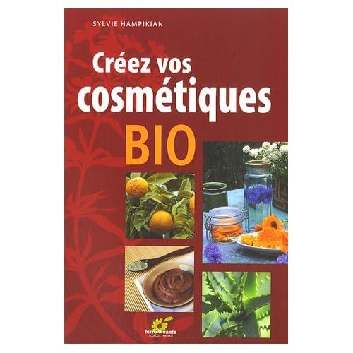 Créez vos cosmétiques bio [PDF] [RG]