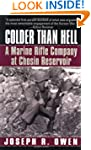 Colder Than Hell: A Marine Rifle Comp...