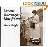 Cornish Guernseys and Knit-frocks