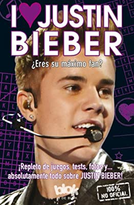 I love Justin Bieber (Spanish Edition)