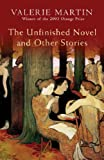 Unfinished Novel and Other Stories (0297848550) by Martin, Valerie