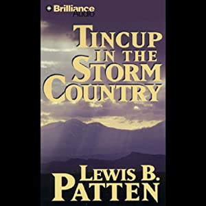 Tincup in the Storm Country: A Five Star Western | [Lewis B. Patten]