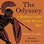The Odyssey: A Reader's Guide to the Homer Epic | Robert Crayola