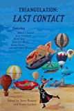 img - for Triangulation: Last Contact (Triangulation Anthologies Book 5) book / textbook / text book