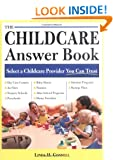 The Childcare Answer Book: Select a Childcare Provider You Can Trust