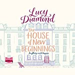 The House of New Beginnings | Lucy Diamond