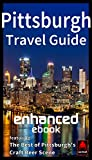 Pittsburgh Travel Guide Enhanced ebook: Featuring: The Best of Pittsburgh s Craft Beer Scene