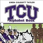 TCU Alphabet Book | Linda Colquitt Taylor