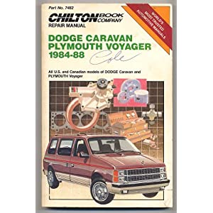 Dodge Caravan/Plymouth Voyager 1984-88 Repair Manual Chilton Automotive Books