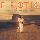 "Thank You for the Musicvon ""E-Rotic"""