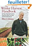 The Winter Harvest Handbook: Year-Rou...