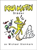 img - for Arga Katten St dar (Swedish Edition) book / textbook / text book